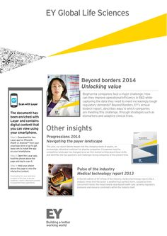 """@ernstandyoung, one of the largest professional services firms, used @Layar to promote their its life-science report """"Beyond Borders"""". By scanning the image with the free Layar App, users get access to the full report, in addition to the ability to contact and interact with global people of interest from that division."""