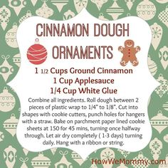 Cinnamon dough ornaments! These smell wonderful for years and years!