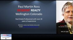 Paul Martin Ross Listing Presentation - RESIDENT REALTY/Northern Colorado  https://gp1pro.com/USA/CO/Larimer/Northern_CO/Northern_CO/NORTHERN_COLORADO.html  http://www.ross-homes-noco.com Phone: (970) 217-3245 Paul Martin Ross - RESIDENT REALTY/Northern Colorado Email: paul@ross-homes-noco.com pross@residentrealty.com  Real Estate Professional with over 28 years' experience / SPECIALTIES: Northern Colorado Real Estate / Luxury Homes / New Construction / Custom - Semi-Custom Homes in Northern…
