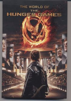 The World of the Hunger Games by Kate Egan (2012, Hardcover)