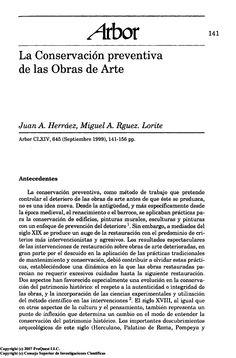 """Artículo titulado """"La conservación preventiva de las obras de arte"""" de Herráez Ferreiro, Juan A; Rodríguez Lorite, Miguel A. en la revista Arbor nº 164.645 (Sep 1, 1999): 141-156 accesible desde la plataforma de proquest."""