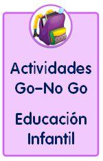 Actividades go no go para Educación Infantil