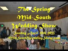 Only 3 weeks until the BIG Spring Bridal Show – if you would like to come and join the Number #1 Bridal show in the Mid-South or just come by to check out the show to see what it is all about – let me know - http://www.midsouthweddingshow.net/April-28th-2013-Wedding-Show.html