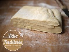 The quick recipe for puff pastry, for use in savory and sweet recipes Baker Recipes, Cooking Recipes, Yummy World, Flaky Pastry, Cooking With Olive Oil, Easy Bread Recipes, Cooking Chef, Dessert Bread, Sweet Tarts