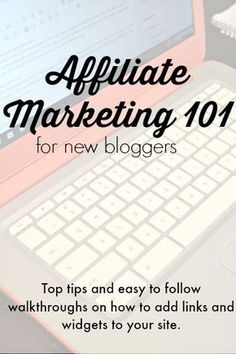 Affiliate marketing 101 for new bloggers. Top tips and easy to follow walkthroughs on how to add links and widgets to your site. Instructions on how to use CJ.com and Amazon.com   blogging tips