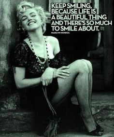Keep smiling, because life is a beautiful thing and there's so much to smile about. 5 Marilyn Monroe Quotes You'll Love.Also why I believe she did not commit suicide. Beautiful Words, Beautiful People, Beautiful Life, Beautiful Things, Stunningly Beautiful, Amazing Things, Absolutely Gorgeous, Marilyn Monroe Quotes, Marilyn Manson