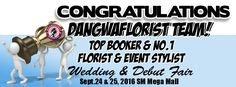 "Congratulations Dangwaflorist team for bagging the Top Booker and no.1 florist and event stylist award at the ""Before I Do,Wedding & Debut Fair"" last Sept 24 & 25, 2016 at the M…"