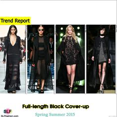 Full-length Cover-up in Black Style Trend for Spring Summer 2015.Roberto Cavalli, Balenciaga, Elie Saab,and Tom Ford #Spring2015 #SS15