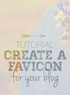 Design Your Own (lovely) Blog: Tutorial: How to Create a Custom Favicon for Your Blog -- this is a great site for ideas & resources.