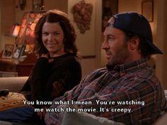 Luke & Lorelai- I love watching people watch movies that I love...