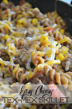 Easy Cheesy Tex Mex Skillet, a quick delicious and healthy dinner for the whole family. Use ground turkey instead of ground beef!