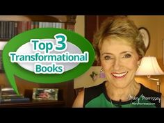 Self Improvement: The Top 3 Transformational Books to Have in Your Library | Mary Morrissey