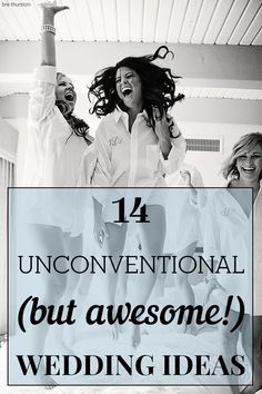 Your wedding could use a dose of personality! Check out these 14 unconventional (BUT AWESOME) wedding ideas! | http://www.weddingpartyapp.com/blog/2014/07/01/unconventional-wedding-ideas/