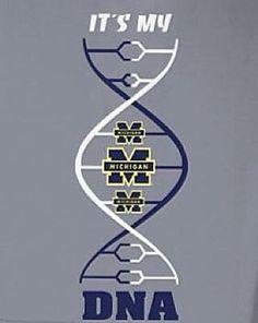 Michigan pride is most DEFINITELY genetic.