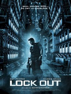 Lockout , starring Guy Pearce, Maggie Grace, Peter Stormare, Vincent Regan. A man wrongly convicted of conspiracy to commit espionage against the U.S. is offered his freedom if he can rescue the president's daughter from an outer space prison taken over by violent inmates. #Action #Sci-Fi #Thriller