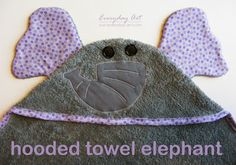 http://www.our-everyday-art.com/2013/11/elephant-hooded-towel.html