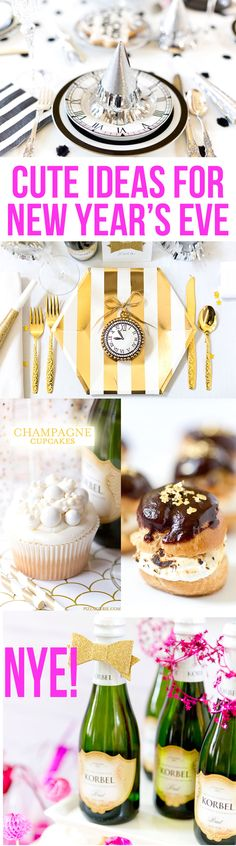 Favorite Cute Ideas for New Year's Eve Parties, NYE! New Year's Eve Party Ideas!
