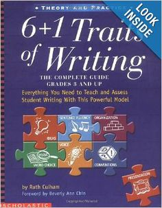 6 + 1 Traits of Writing: The Complete Guide, Grades 3 and Up: Ruth Culham, Beverly Ann Chin: 9780439280389: Amazon.com: Books