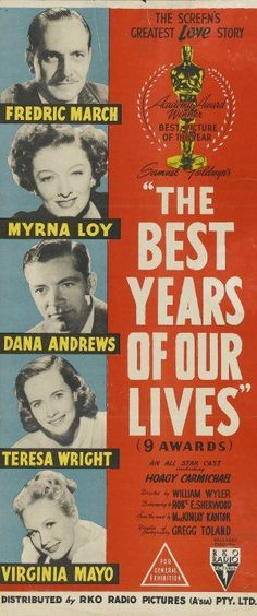 """The Best Years of Our Lives"". Myrna Loy, Frederic March, Dana Andrews, Teresa Wright and Virginia Mayo. Directed by William Wyler, RKO, 1946."