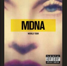MDNA World Tour - Live Album by Madonna.  Released September 6, 2013.