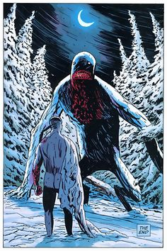 Windago- Chronicled for generations in Inuit and Canadian Indian legends, these vicious, phantasmal half-breeds are said to be the recipients of a cannibalistic curse.