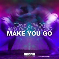 Tony Junior & Riggi Piros - Make You Go (Original Mix)   EXCLUB.FR