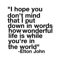 elton john quote your song- by ohℓivia found on Polyvore