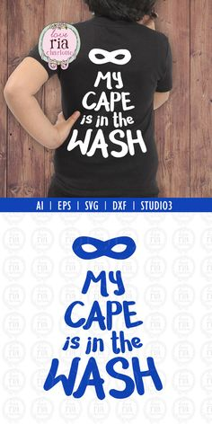 My cape is in the wash superhero digital by LoveRiaCharlotte