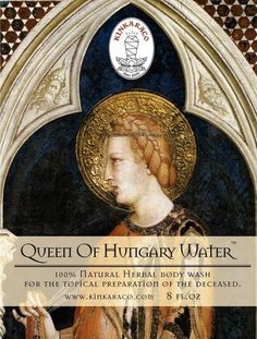 QUEEN OF HUNGARY WATER The very first European alcohol based perfume was concocted by Elizabeth, the Queen of Hungary, in Medieval Magyar in the early An old world herbal hand crafted body solu Green Funeral, Russian Vodka, Glass Flask, Hungary, Old World, Tonik, Mystic, Henry Fielding, Herbalism