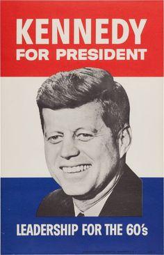 Rememorando el trágico acontecimiento de hace 50 años. [22, noviembre, 2013].   «John F. Kennedy presidential campaign poster, 1960».