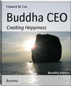 Howard M. Cox: Buddha CEO