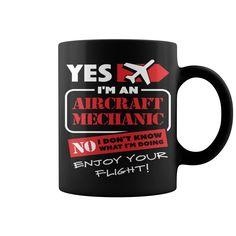 I Am An Aircraft Mechanic HOT MUG : coffee mug, papa mug, cool mugs, funny coffee mugs, coffee mug funny, mug gift, #mugs #ideas #gift #mugcoffee #coolmug