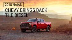 ICYMI: 2019 Chevy Silverado 1500 | Chevy brings back the diesel | 2018 NAIAS