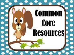 Common Core Resources from Fern at www.FernSmithsClassroomIdeas.com