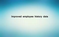 Improved employee history data