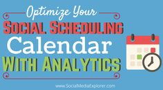 Social calendars are a fairly new concept to many marketers and honestly most people ignore them entirely. However with Buffer announcing their own version, we decided now was as good of a time as any to help marketers understand best practices for optimizing their scheduled posts. This was written