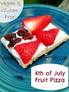 Tempting Tuesday's Recipe:  4th of July Fruit Pizza w/Creamy Cheese Frosting - Vegan & Gluten Free!