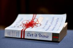 Let It Snow by John Green, Lauren Myracle, and Maureen Johnson.