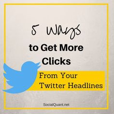 5 Ways To Get More Clicks From Your Twitter Headlines