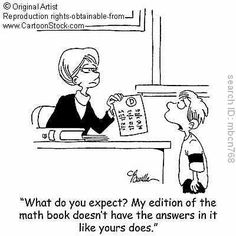 MYTH: The answer is all that matters. If I have the answer I do not need to show my work.  TRUTH: Math is not about the answer, its about using definitions, problem solving skills, and logic and reasoning abilities to understand the language.