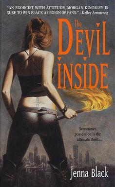 Exorcist Morgan Kingsley books by Jenna Black...my favorite!