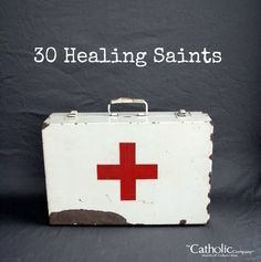 Catholic Company blog post: 30 Healing Saints to invoke for common health concerns.