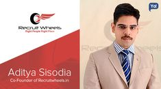Aditya is a #recruiter whose startup specializes in best #jobs - RecruitWheels