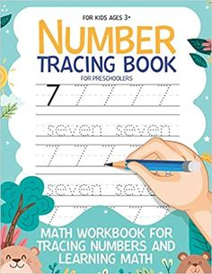 Number Tracing Book for Preschoolers Math Workbook for Tracing Numbers and Learning Math, Kindergarten and Kids Ages 3-5: Workbook 8, 5x11 inches: Publishing, Carrizales: 9798662887596: Amazon.com: Books Number Tracing, Math Workbook, Cute Journals, Preschool Books, Age 3, Numbers, Kindergarten, Learning, Amazon