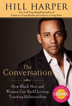 Book review of Hill Harper's 'The Conversation,' Black Single and Married Couples (5 out of 5 stars)