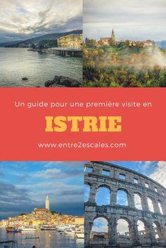 CROATIE | Itinéraire de 5 jours en Istrie ~ ENTRE 2 ESCALES