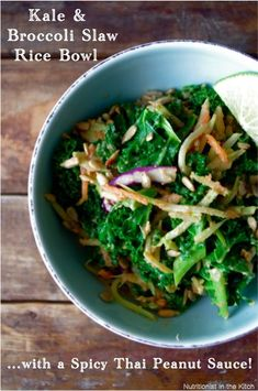 Easy Kale & Broccoli Slaw Rice Bowl with a Spicy Thai Peanut Sauce …and Fave Five Friday: Kale Recipes