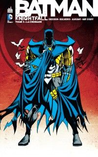 Batman : Knightfall - Tome 3 Urban Comics