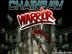 Chainsaw Warrior  Android Game - playslack.com , spin the dice and aid your warrior combat contradictory monsters. This Android game is set in 2032 in New-York. an entrance to another magnitude opened and filled the municipality with alarming monsters. living-deads, demons and other Acheronian beasts roam the municipality roads. Our warrior is armed with a chainsaw and contemporary armaments and he needs to conquer the Acheronian ruler. The dice determine your turns. You only have 60 minutes…