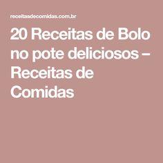 20 Receitas de Bolo no pote deliciosos – Receitas de Comidas